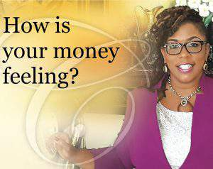 dennise-williams-how-is-your-money-feeling
